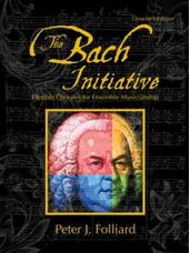 Bach Initiative, The (Treble Clef C Instruments)