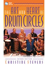 ART and HEART of Drum Circles, The