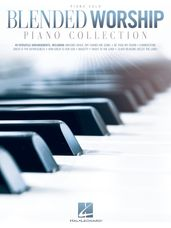 Blended Worship Piano Collection