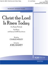 Christ the Lord is Risen Today (Piano Prelude with SATB Introit)