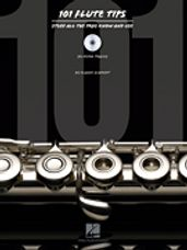 101 Flute Tips: Stuff All the Pros Know and Use (Book & CD)