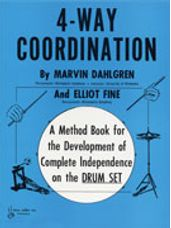 4-Way Coordination - Method Book for the Development of Complete Independence on the Drum Set