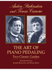 Art of Piano Pedaling, The: Two Classic Guides