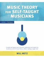 Music Theory for Self-Taught Musicians - Level 1: The Basics