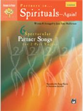 Partners in Spirituals ... Again! (6 Spectacular Partner Songs for 2-Part Voices) [Choir]