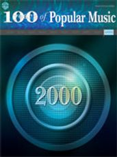 100 Years of Popular Music: 2000 [Piano/Vocal/Chords]