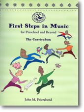 First Steps in Music for Preschool and Beyond