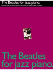 Beatles For Jazz Piano, The