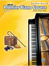 Alfred's Premier Piano Course: Jazz, Rags & Blues Book 1B