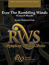 Ever the Rambling Winds (Concert March)
