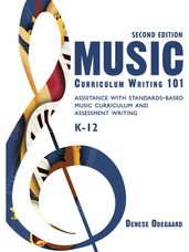 Music Curriculum Writing 101 (Second Edition)