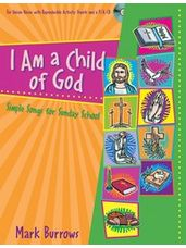I Am a Child of God (Simple Songs for Sunday School)