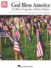 God Bless America® & Other Songs for a Better Nation